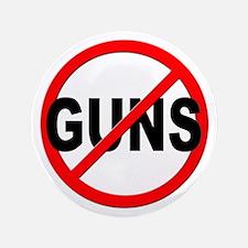 """Anti / No Guns 3.5"""" Button"""