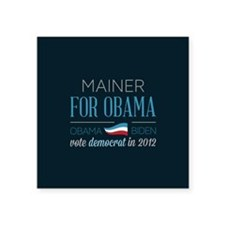 "Mainer For Obama Square Sticker 3"" x 3"""