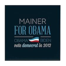 Mainer For Obama Tile Coaster