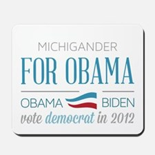 Michigander For Obama Mousepad