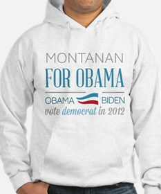 Montanan For Obama Hoodie