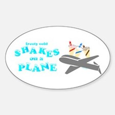 Shakes on a Plane Oval Decal