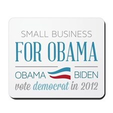 Small Business Owner For Obama Mousepad