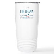 Tax Payer For Obama Travel Mug