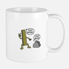You rock and you rule Mug