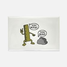 You rock and you rule Rectangle Magnet