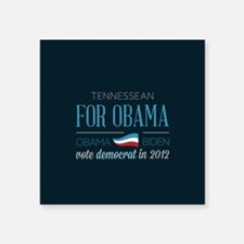 "Tennessean For Obama Square Sticker 3"" x 3"""