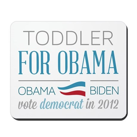 Toddler For Obama Mousepad