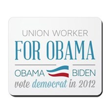 Union Worker For Obama Mousepad