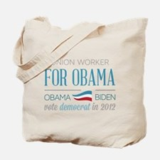 Union Worker For Obama Tote Bag