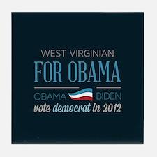 West Virginian For Obama Tile Coaster