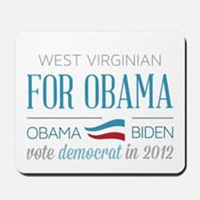West Virginian For Obama Mousepad