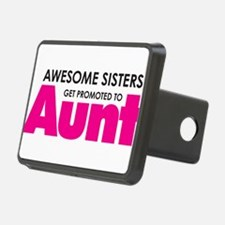 Awesome Sisters Get Promoted to Aunt Hitch Cover