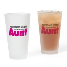Awesome Sisters Get Promoted to Aunt Drinking Glas