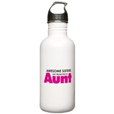 Awesome Sisters Get Promoted to Aunt Water Bottle