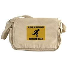 In case of emergency run like hell Messenger Bag