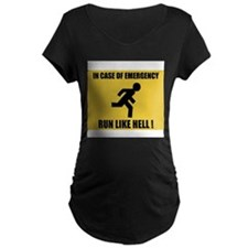 In case of emergency run like hell T-Shirt