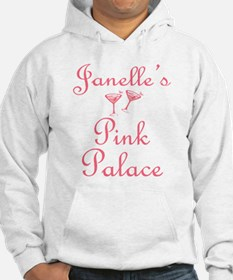 Janelle's Pink Palace Hoodie