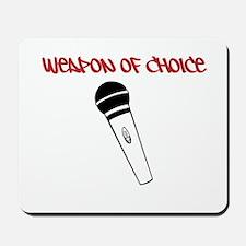 MC Weapon of Choice Microphone Mousepad