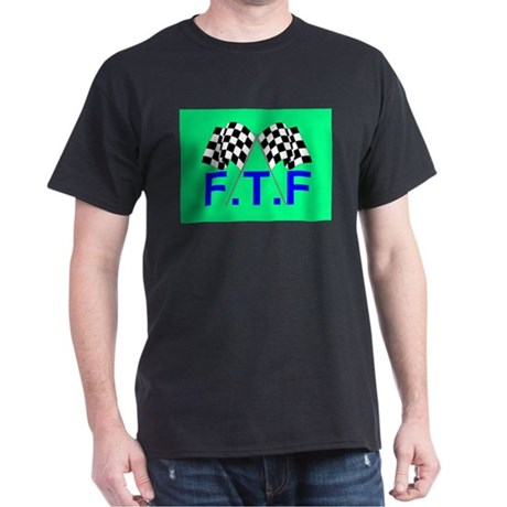 FTF green flag Black T-Shirt