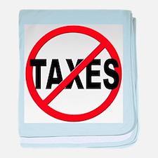 Anti / No Taxes baby blanket