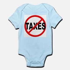 Anti / No Taxes Infant Bodysuit