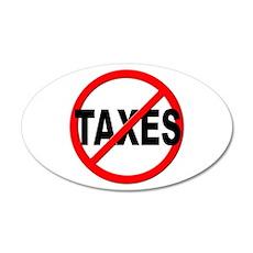 Anti / No Taxes Wall Decal