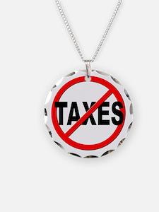 Anti / No Taxes Necklace