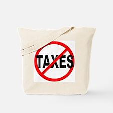 Anti / No Taxes Tote Bag