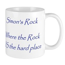 Where the Rock IS the Hard Place Mug