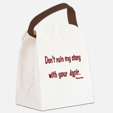 Castle Don't Ruin My Story Canvas Lunch Bag