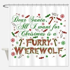 Dear Santa Werewolf Shower Curtain