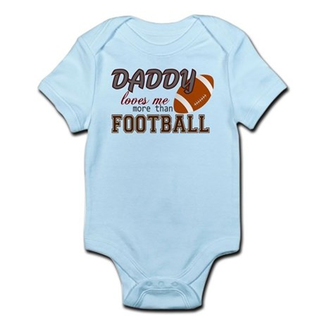 Daddy Loves Me More Than Football Infant Bodysuit