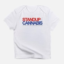 Stand Up 4 Cannabis Infant T-Shirt