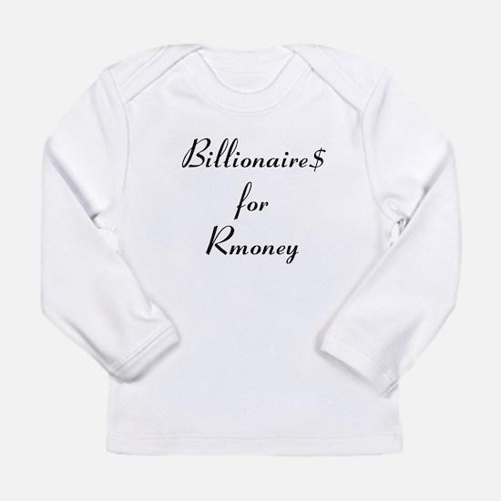 Billionaire$ for Rmoney Long Sleeve Infant T-Shirt