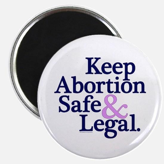 Keep Abortion Safe & Legal Magnet
