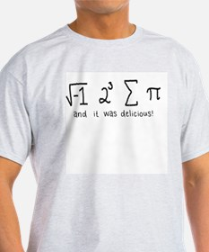 """""""i 8 sum pi"""" (And it was delicious!) T-Shirt"""