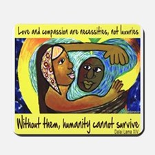 Love and Compassion Mousepad
