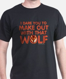 I Dare You Wolf Make-out T-Shirt