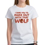 I Dare You Wolf Make-out Women's T-Shirt