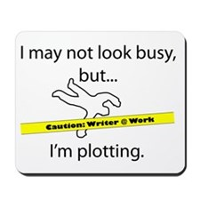 Beware: Plotting Writer Mousepad