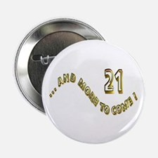 """21 and more gold 2.25"""" Button (10 pack)"""