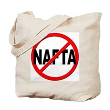 Anti / No NAFTA Tote Bag
