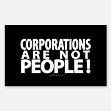 Corporations Are Not People Rectangle Sticker (10)