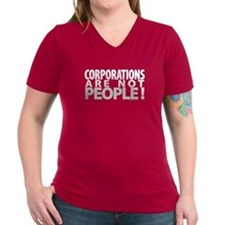 Corporations Are Not People! Shirt