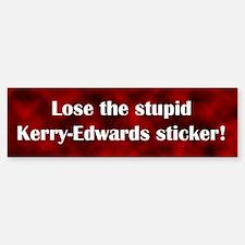 Stupid Kerry-Edwards Bumper Bumper Bumper Sticker
