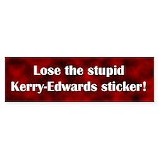Stupid Kerry-Edwards Bumper Bumper Sticker