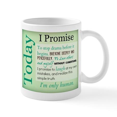 Today, I Promise Mug