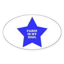 Fabio Is My Idol Oval Decal