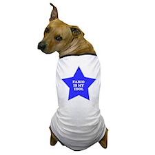 Fabio Is My Idol Dog T-Shirt